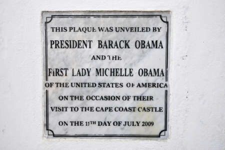 Cape Coast Castle Plaque in Ghana commemorating the visit by President Barack Obama and First Lady Michelle Obama on July 11, 2009.