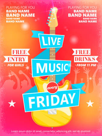 Live Music Every Friday vector poster template. Ideal for printable concert promotion in clubs, bars, pubs and public places. Music themed wall art with cool typography part and guitar. Illustration
