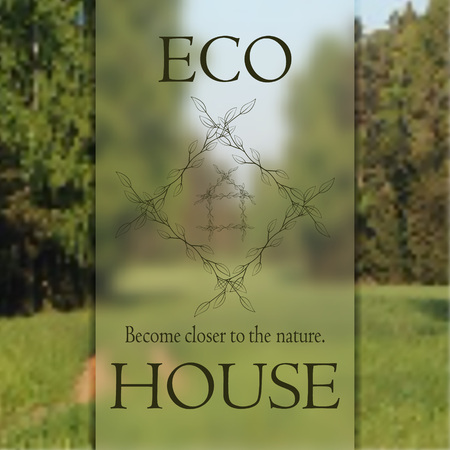 become: Poster become closer to the nature the eco house.