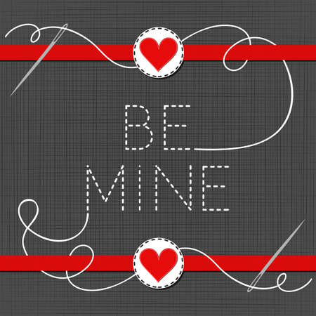 sewed: be mine lovely sewed romantic Valentines Day card on gray background Illustration
