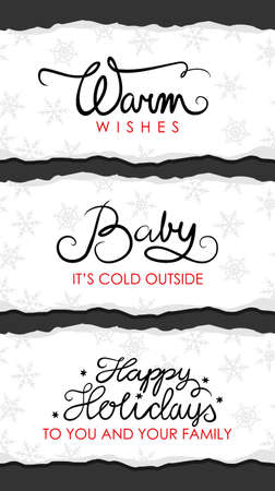 tearing: Christmas wishes in English warm wishes baby its cold outside happy holidays on torn paper vector seasonal label set