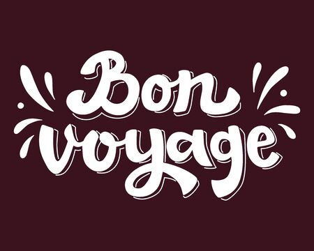 Hand Drawn Lettering Bon Voyage. Vector Calligraphy.
