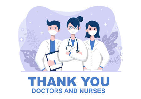 Thank You Doctor and Nurse, Illustration Pack of Thanksgiving To All Medical Assistants For Fighting with virus and Saving Lots of Lives Design