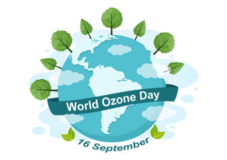 World Ozone Day is Commemorated Every September 16 To Raise Public Awareness About Of The Earth Layer And Protecting Environment. Background Vector Illustration Vektoros illusztráció