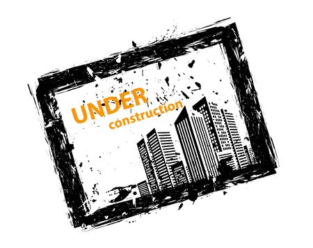 Sign under construction. Abstract gunge illustration with buildings Vector
