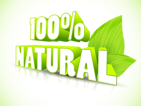 recycling campaign: 100% natural. 3d vector text Illustration