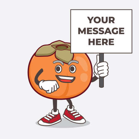 An illustration of Persimmon Fruit cartoon mascot character with board sign message