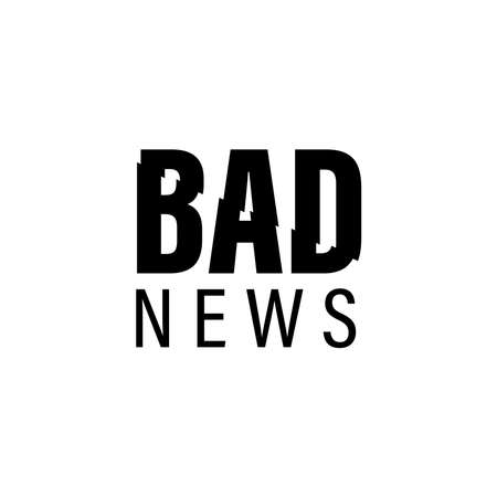 a Logo type about bad news,vector illustration, bad news label, bad news tag