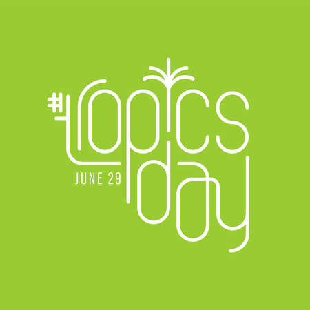 Illustration design of International Day of the Tropic. We are the topics   イラスト・ベクター素材