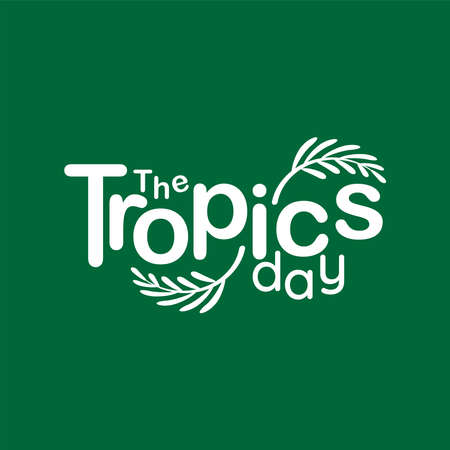 Illustration design of International Day of the Tropic. we are the tropic  イラスト・ベクター素材