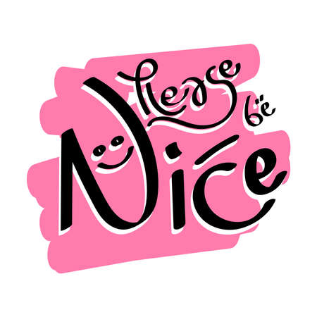 doodle about please be nice typography illustration for any design