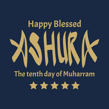 Design about ashura, the tenth day of Muharram, the first month in the Islamic calendar. Vector typography
