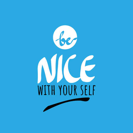 Please be nice with yourself. World Suicide Prevention Day (September 10) design concept. Colorful vector illustration for web and printing.