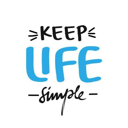 Keep life simple. Calligraphy poster in doodle style Illusztráció