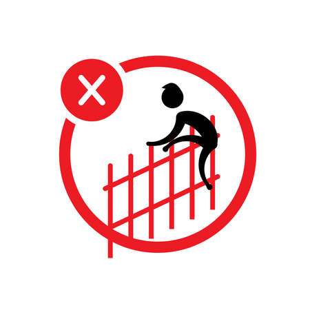 please do not climb the fence. Not Allowed Sign, Accident Prevention signs, warning symbol, road symbol sign and traffic symbol design concept, vector illustration. Vetores