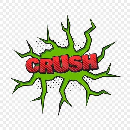 Crush comic style word on the transparent background. Vector illustration