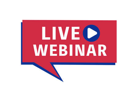 Live webinar label for broadcasting live. Vector