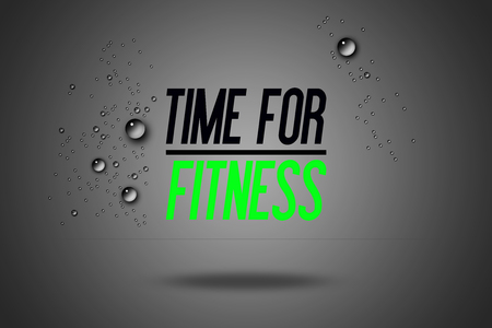 fitness center: Time For Fitness - Advertisement Quotes Workout Sports - Motivation - Fitness Center - Motivational Quote - Sport Illustration - Inspirational - Card Calligraphy Art - Typography Stock Photo