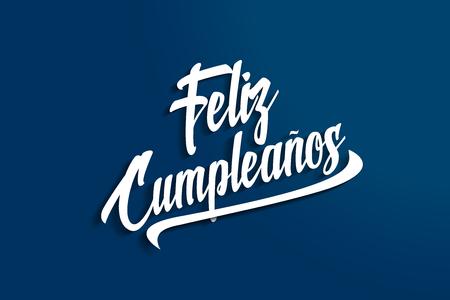 greeting: Feliz Cumpleanos - Happy Birthday in Spanish - Anniversary Greeting Postcard - Illustration