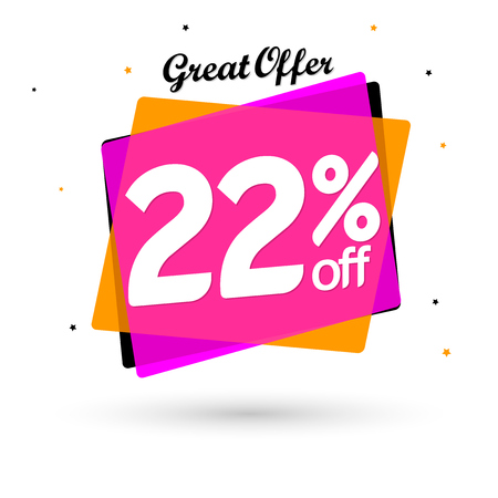 Sale 22% off, bubble banner design template, discount tag, great offer, vector illustration