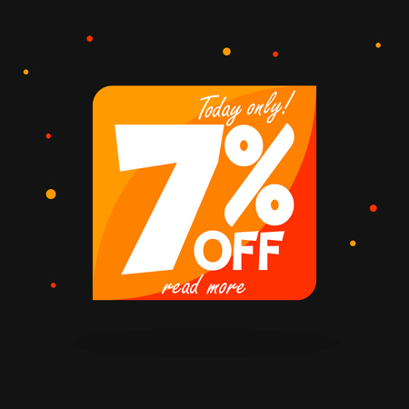 Sale 7% off bubble banner design, discount banner, today offer, vector offer