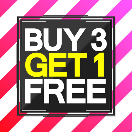 Buy 3 Get 1 Free, sale poster template, half price, vector illustration