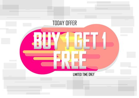 Buy 1 Get 1 Free, sale banner design template, discount tag, today offer, vector illustration