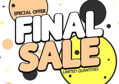 Final Sale, discount poster design template, special offer, vector illustration