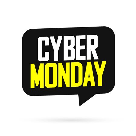 Cyber Monday, Sale speech bubble banner design template, special offer, mega discount tag, app icon, vector art and illustration
