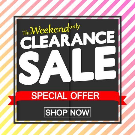 Clearance Sale, discount poster design template, special offer, vector illustration