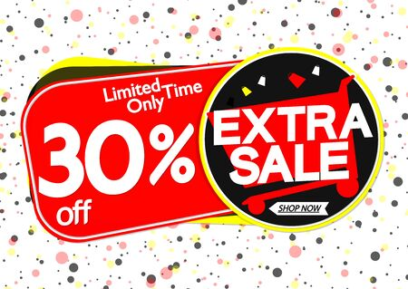 Extra Sale 30% off, tags design template, discount banners, vector illustration