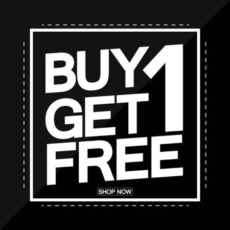 Buy 1 Get 1 Free, Sale poster design template, vector illustration Illusztráció