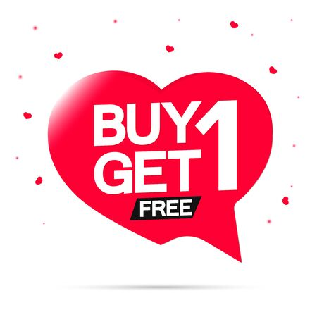 Buy 1 Get 1 Free, sale banner design template, discount speech bubble tag, vector illustration