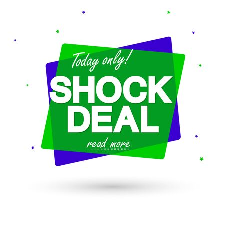 Shock Deal, sale bubble banner design template, discount tag, app icon, today only, vector illustration Vecteurs