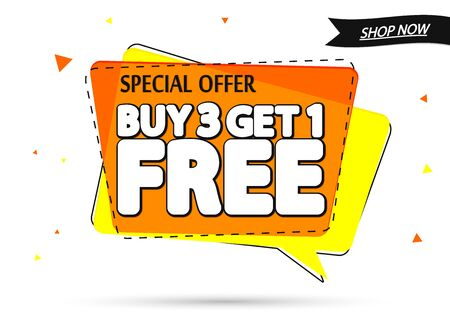 Buy 3 Get 1 Free, sale banner design template, special offer, discount speech bubble tag, vector illustration