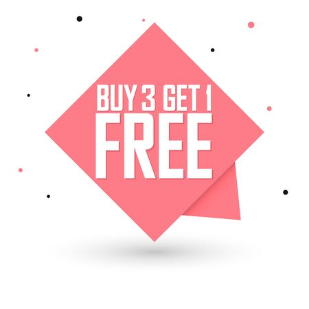 Buy 3 Get 1 Free, sale banner design template, discount speech bubble tag, vector illustration Vettoriali