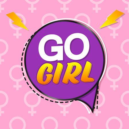 Go Girl, speech bubble banner design template, vector illustration Illustration