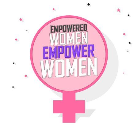 Empowered Women Empower Women, banner design template, vector illustration
