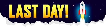 Last Day, sale web banner design template, discount horizontal poster, final offer, vector illustration Ilustración de vector