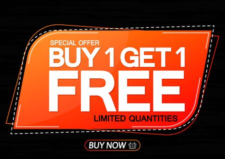 Buy 1 Get 1 Free, Sale banner design template, discount tag, bogo, lowest price, spend up and save more, special offer, vector illustration