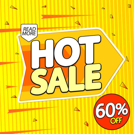 Hot Sale, banner design template, discount tag, special offer, promo tag, spend up and save more, promotion poster illustration