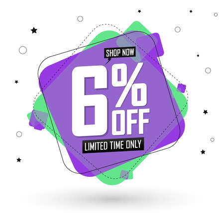 Sale 6% off, discount banner design template, promo tag, spend up and save more, vector illustration