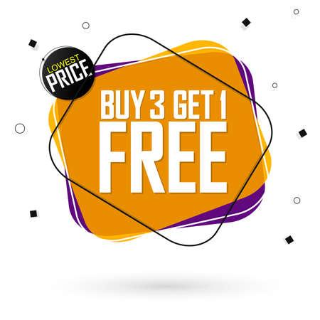 Buy 3 Get 1 Free, Sale banner design template, discount tag, lowest price, spend up and save more, vector illustration Vektoros illusztráció