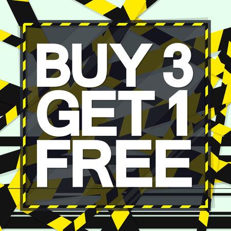 Buy 3 Get 1 Free, Sale poster design template, season offer banner, vector illustration
