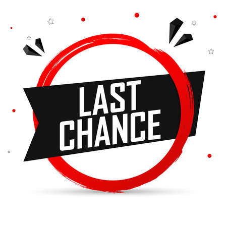 Last Chance, banner design template, sale tag, vector illustration