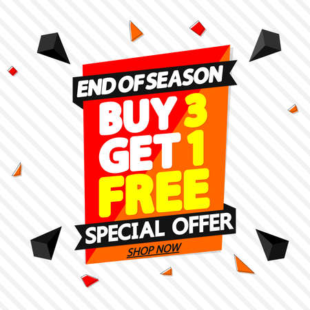 Buy 3 Get 1 Free, Sale banner design template, discount tag, spend up and save more, vector illustration