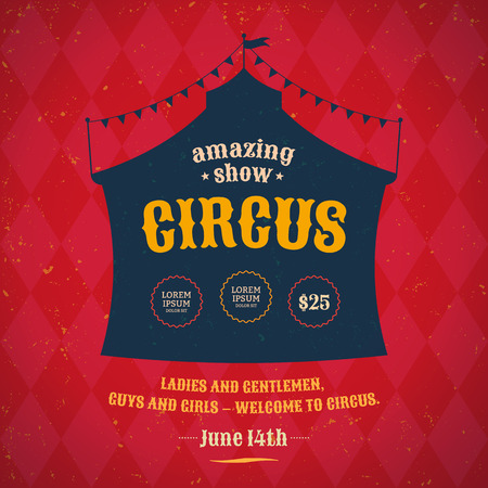circus background: Poster for the circus. Silhouette circus tent. Vector