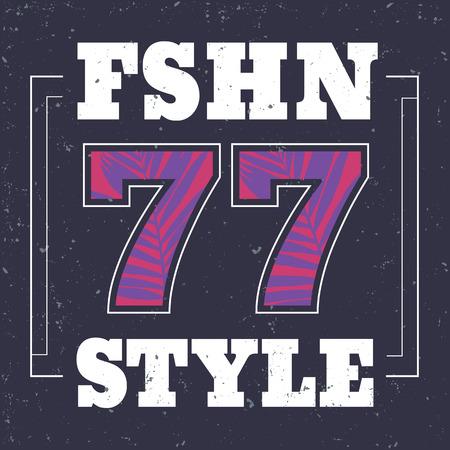 Fashion style, 77 typography, t-shirt graphics, vector Illustration
