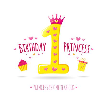 niña: Feliz primer cumpleaños. Tarjeta de felicitación para su princesa. Vector