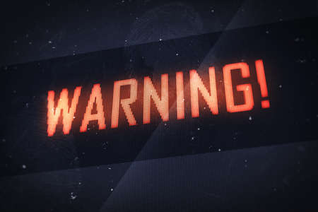 Warning concept. Business, technology, internet and networking concept - warning text on virtual screens photo